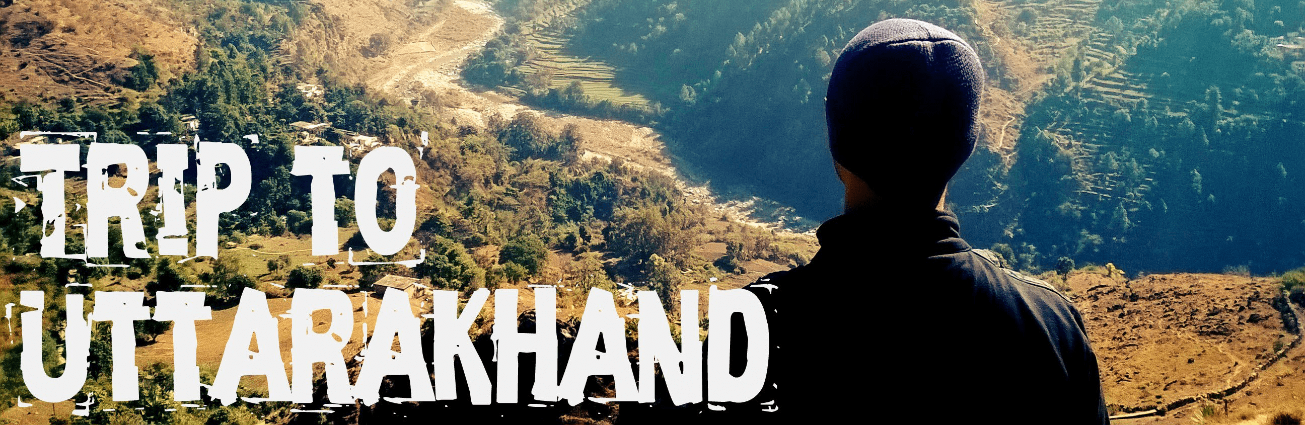 A Trip Of A Lifetime In Uttarakhand