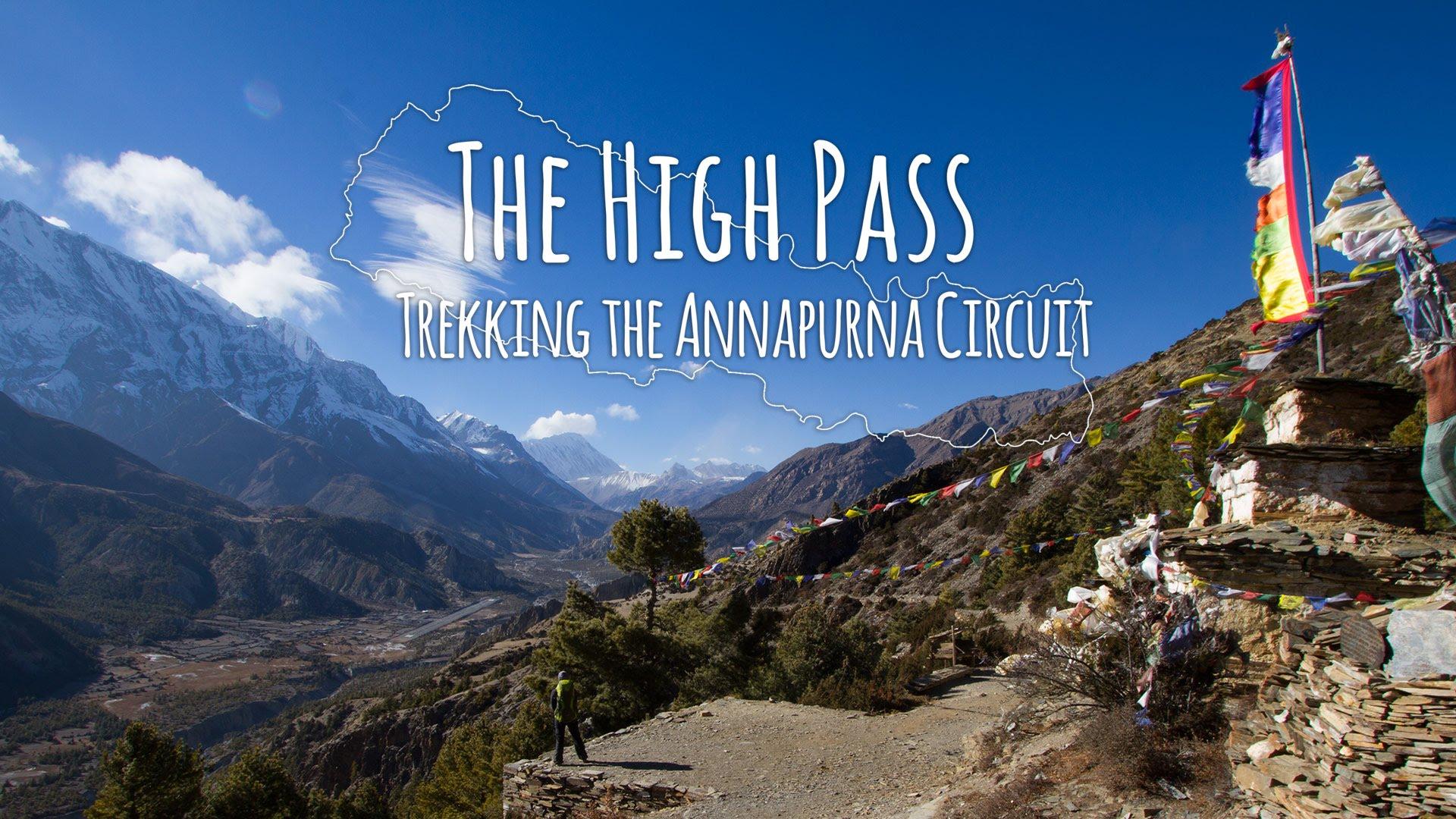 Annapurna Circuit Nepal A Beginners Survival Guide